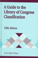 A guide to the Library of Congress classification / Lois Mai Chan.