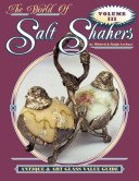The world of salt shakers: antique & art glass value guide / by Mildred & Ralph Lechner.