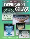 Collector's encyclopedia of depression glass / Gene Florence.
