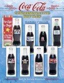 Coca-Cola commemorative bottles: identification & value guide / Bob & Debra Henrich.