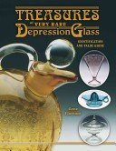 Treasures of very rare glassware depression glass: identification and value guide / Gene Florence.
