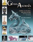 Glass animals: including animal & figural related items: identification & values / Dick & Pat Spencer.