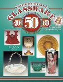Collectible glassware from the 40's, 50's, 60's--: an illustrated value guide / Gene & Cathy Florence.