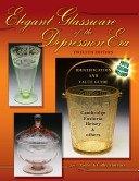 Elegant glassware of the Depression era: identification and value guide / Gene & Cathy Florence.