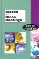 Glazes and glass coatings / by Richard A. Eppler and Douglas R. Eppler.