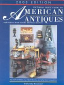 Pictorial price guide to American antiques and objects made for the American market / Dorothy Hammond.