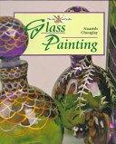 Glass painting / Naazish Chouglay.