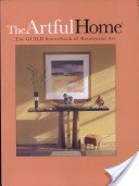 The artful home: edition 3, a source & guide for residential art.