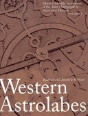 Western astrolabes / by Roderick and Marjorie Webster; with an introduction by Sara Schechner Genuth.