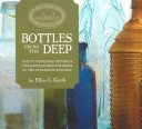 Bottles from the deep: patent medicines, bitters, & other bottles from the wreck of the steamship Republic / by Ellen C. Gerth.