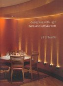 Bars and restaurants / Jill Entwistle; designed by Keith Lovegrove.