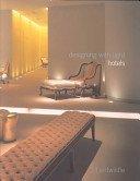 Hotels / Jill Entwistle; designed by Keith Lovegrove.