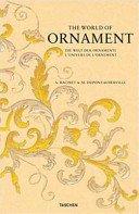 The world of ornament = Die Welt der Ornamente = L'univers de l'ornement / A. Racinet & M. Dupont-Auberville; introduction by David Batterham; [editorial coordination and editing: Juliane Steinbrecher].