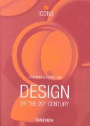 Design of the 20th century / Charlotte & Peter Fiell.