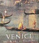 Venice: art & architecture / edited by Giandomenico Romanelli.