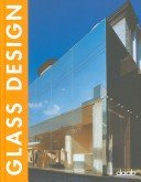 Glass design / [publisher, Ralf Daab; introduction, Jürgen Braun].