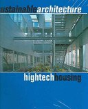 Sustainable architecture: hightech housing.