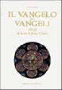 Il Vangelo dei Vangeli: Abrégé de la vie de Jésus-Christ / Blaise Pascal; testi di Carlo Carena, Enrico Castelnuovo, Roland Recht.