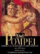 Pompei: storia, vita e arte della città sepolta / a cura di Marisa Ranieri Panetta.