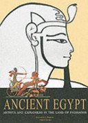 Ancient Egypt: artists and explorers in the land of pharaohs / [Catharine H. Roehrig, Franco Serino].