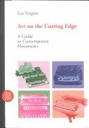 Art on the cutting edge: a guide to contemporary movements / Lea Vergine.