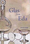 Glas från Eda / Gunnar Lersjö.