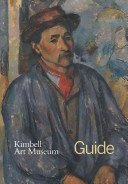 Kimbell Art Museum: guide / edited by Eric M. Lee.