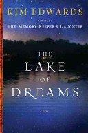 The lake of dreams / Kim Edwards.