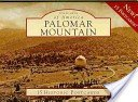 Palomar Mountain [picture]: 15 historic postcards.