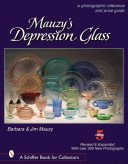 Mauzy's depression glass: a photographic reference with prices / Barbara & Jim Mauzy.