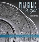 Fragile and fanciful: the story of Nova Scotia glass / Deborah Trask.