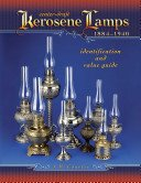 Center-draft kerosene lamps, 1884-1940: identification and value guide / J. W. Courter.