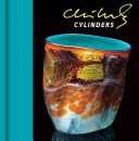 Chihuly cylinders / [photography, Theresa Batty...[et al.]].