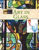 Art in glass / by Phyllis Raybin Emert.