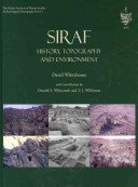 Siraf: history, topography and environment / David Whitehouse; with contributions by Donald S. Whitcomb and T.J. Wilkinson.