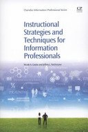 Instructional strategies and techniques for information professionals / Nicole A. Cooke and Cooke and Jeffrey J. Teichmann.