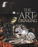 The art of drinking / edited by Philippa Glanville & Sophie Lee.