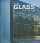 Clear glass: creating new perspectives / Chris van Uffelen; [translation, Alice Bayandin].