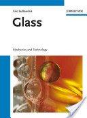 Glass: mechanics and technology / Eric Le Bourhis.