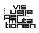 Visual permutations / [Axel Thallemer; Jens Reese].