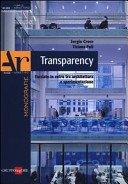 Transparency: facciate di vetro tra architettura e sperimentazione / Sergio Croce, Tiziana Poli.