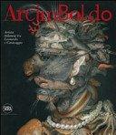 Arcimboldo: artista milanese tra Leonardo e Caravaggio / a cura di Sylvia Ferino Pagden.