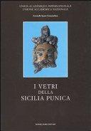 I vetri della Sicilia punica / di Antonella Spanò Giammellaro.