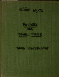 Siraf 69-70: pottery and small finds / David Whitehouse.