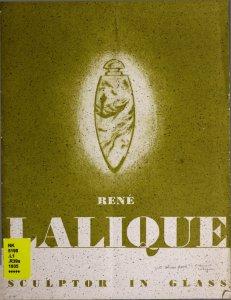 René Lalique: sculptor in glass.