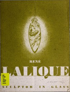 René Lalique: sculptor in glass.