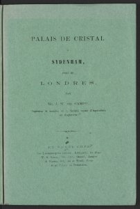 Palais de cristal à Sydenham, près de Londres / par J.W. del Campo.