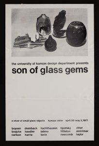 The University of Kansas Design Department presents son of glass gems [picture].