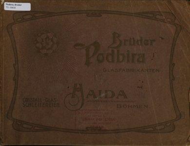 Brüder Podbira Glasfabrikanten, Cristall-Glas-Schleifereien.