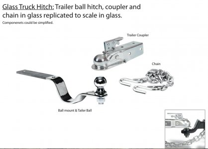 Glass truck hitch [electronic resource]: trailer ball hitch, coupler and chain in glass replicated to scale in glass.